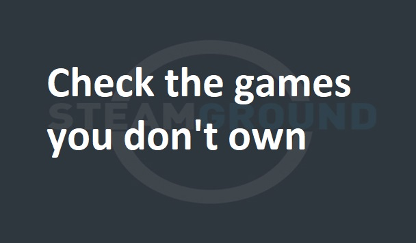 Check the games you don't own