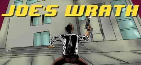 Joe's Wrath